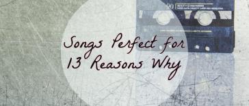 13 reasons why songs