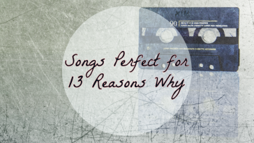 13 reasons why songs